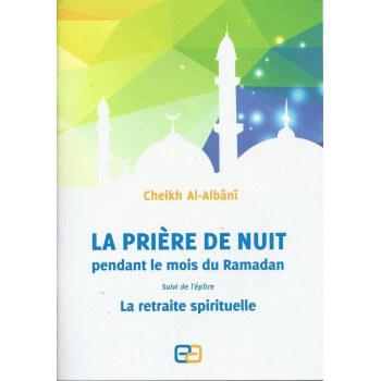 La Prière de Nuit Pendant le Moi du Ramadan - Edition Anas