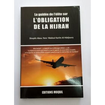 CODE : 5 - L'Obligation De La Hijrah - Edition Moqbil - LIVRE D'OCCASION
