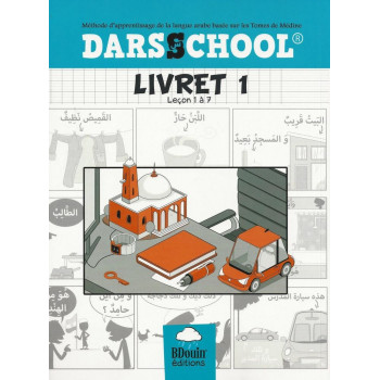 Darsschool - Méthode Basée sur le Tome de Médine : Livret 1 - Edition Le Bdouin