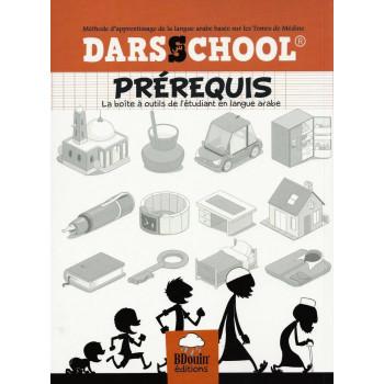 DarssSchool - Méthode Basée sur le Tome de Médine : Prérequis - Edition Le Bdouin