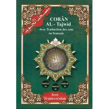 Coran Al-Tajwid en Arabe avec traduction du sens en français et phonétique - Partie 28 - 29 - 30