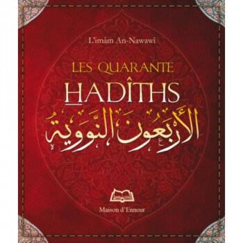 Les 40 Hadiths - L'Imam An-Nawawi - Format de Poche 8 x 10 cm - Edition Ennour