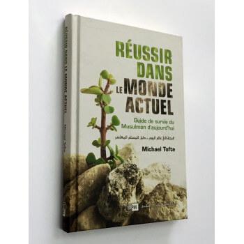 Réussir dans le Monde Actuel - Michael Tofte - Edition IIPH