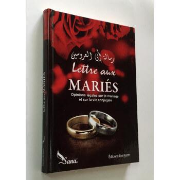 Lettre Aux Mariés - Par Des Eminents Oulémas Et Le Comité Permanent De l'Ifta - Edition Sana et Ibn Hazm
