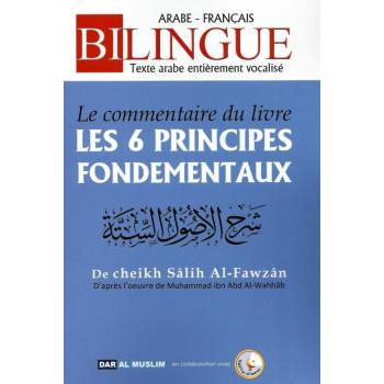 Le Commentaire du Livre Les 6 Principes Fondementaux - Cheikh Fawzan - Edition Dar Al Muslim