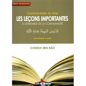 Commentaire du Livre Les Leçons Importantes à l'Ensemble de La Communauté - Edition Dar Al Muslim