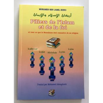 Piliers de l'Islam et de la Foi - Edition Zeino