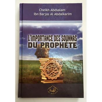 L'Importance des Sounnas du Prophète - Edition Al Houda