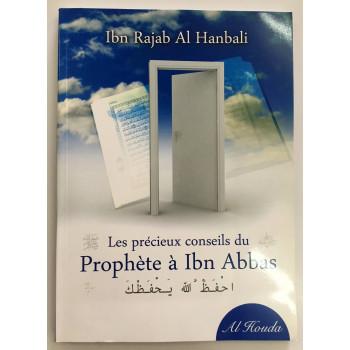 Les Précieux Conseils du Prophète à Ibn Abbas - Edition Al Houda