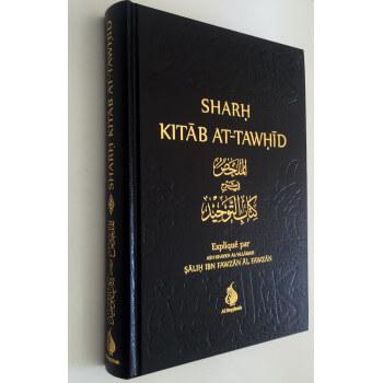 Sharh Kitab At-Tawhid - Cheikh Fawzan - Edition Al Bayyinah