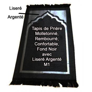 Tapis de Prière - Molletonné, Rembourré et Confortable - Fond Noir avec Liseré Argenté - M1