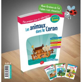Les Animaux dans le Coran - à partir de 3 ans - Edition Graines de Foi