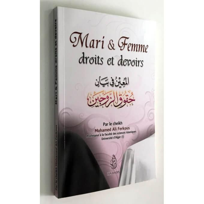 Mari et Femme - Droits et Devoirs - Cheikh Ferkous - Edition Ibn Badis
