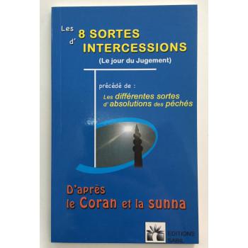 Les 8 Sortes d'Intercessions le Jour du Jugement - Les Différentes Sortes d'Absolutions des Péchés - Edition Sabil