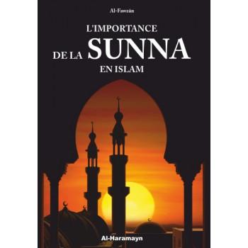 L'importance de la Sunna en Islam - Cheikh Fawzan - Edition Al Haramayn