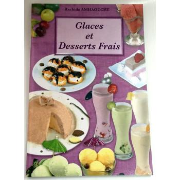 Glaces et Desserts Frais - Recettes de Cuisine - Rachida Amhaouche - Edition Chaaraoui
