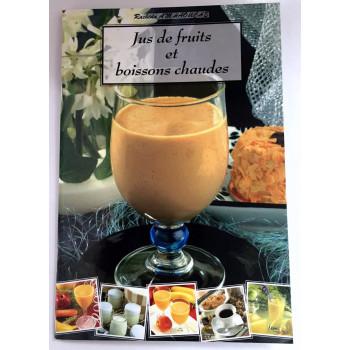 Jus de Fruits et Boissons Chaudes - Recettes de Cuisine - Rachida Amhaouche - Edition Chaaraoui