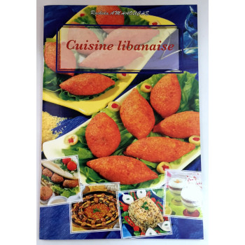 Cuisine Libanaise - Recettes de Cuisine - Rachida Amhaouche - Edition Chaaraoui