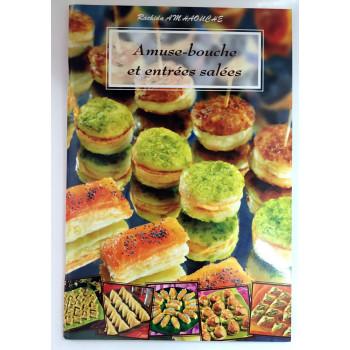 Amuse Bouche et Entrées Salées - Recettes de Cuisine - Rachida Amhaouche - Edition Chaaraoui