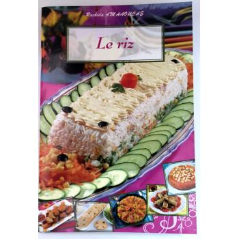 Le Riz - Recettes de Cuisine - Rachida Amhaouche - Edition Chaaraoui