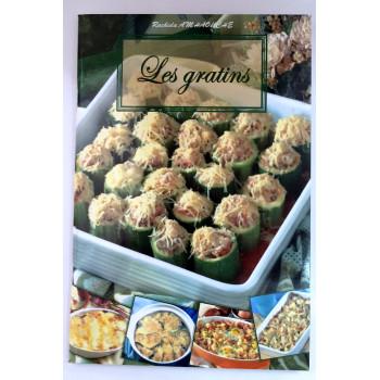 Les Gratins - Recettes de Cuisine - Rachida Amhaouche - Edition Chaaraoui