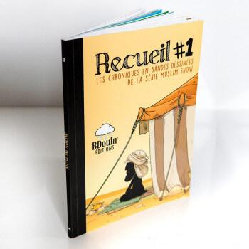 BD - Recueil #1 - Les Chroniques en Bandes Dessinées de la Série Muslim Show - Edition Du Bdouin