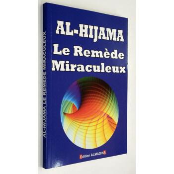 La Hijama - Le Remède Miraculeux - Edition AL Madina
