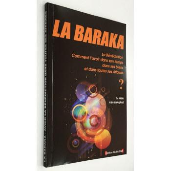 La Baraka - Dr Ash-Shaqawi - Edition Al Madina