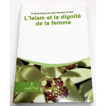L'Islam et la dignité de la femme - Edition Assia