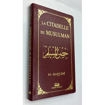 La Citadelle du Musulman - Format de Poche - Al Qahtani- Edition Ennour
