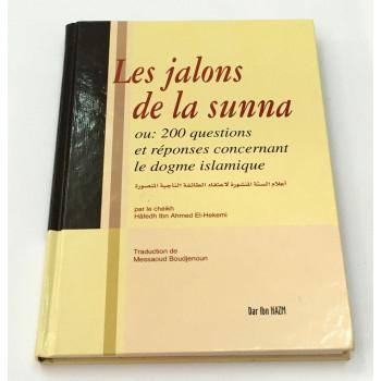 Les Jalons De La Sunna , 200 Questions et Réponses Concernant le Dogme Islamique - Edition Ibn Hazm