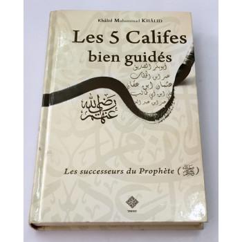 Les 5 Califes Bien guidés - Edition Tawhid