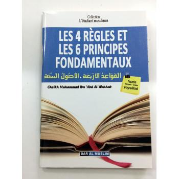 Les 4 Règles et Les 6 Principes Fondamentaux - Format de Poche - Cheikh Abdel Wahab - Edition Dar Al Muslim