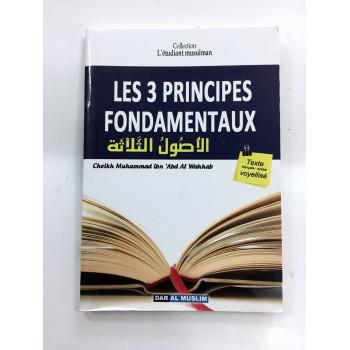 Les 3 Principes Fondamentaux - Format de Poche - Cheikh Abdel Wahab - Edition Dar Al Muslim
