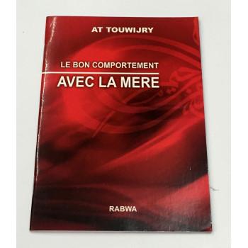 Le Bon Comportement Avec La Mére - Edition Rabwa