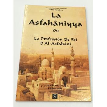 La Asfahâniyya ou La Profession de Foi D'Al Ashfahânî - Edition Sabil
